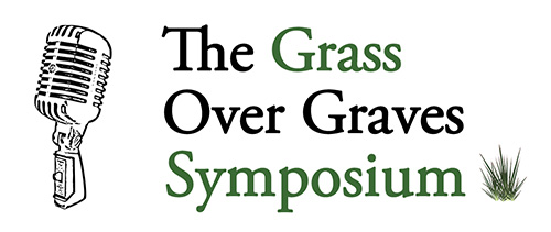 The Grass Over Graves Symposium by John D'Agostino
